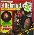 EAT THE TURNBUCKLE -CD- Card Subject To Carnage