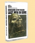 GRUESOME STUFF RELISH - Tape MC - Last Man in Gore