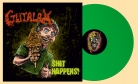 GUTALAX - 12'' LP - Shit Happens (reissue Green Vinyl) (Pre-Order 15th april 2021)