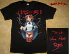 JIG AI - Put Up Your Skirt Bitch - T-Shirt