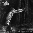 MGLA - 12'' LP - Exercises in Futility