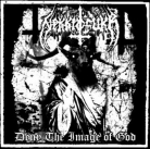 NEKKROFUKK - 12'' LP - Deny the Image of God