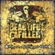 BEAUTIFUL CAFILLERY -CD- It's Your Life It's Your Death