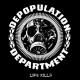 DEPOPULATION DEPARTMENT - MCD - Life Kills