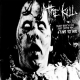 THE KILL - 10'' EP - Blast Beat'n The Shit Outta PBS (Live To Air)