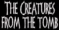 THE CREATURES FROM THE TOMB - Gedruckter Aufnäher