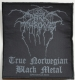 DARK THRONE - True Norwegian Black Metal - woven Patch