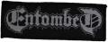 ENTOMBED - white Logo - woven patch